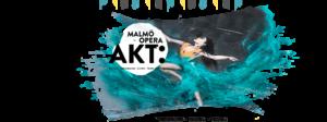 AKT - Malmö Opera